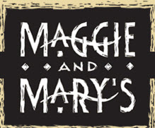Maggie and Mary's