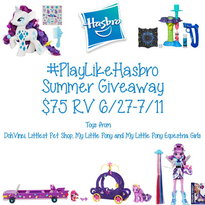 Enter the #PlayLikeHasbro Summer Giveaway. Ends 7/11