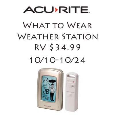 Enter the AcuRite What to Wear Weather Station Giveaway. Ends 10/24.