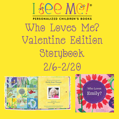 I See Me Who Loves Me? Valentine Edition Personalized Storybook Giveaway