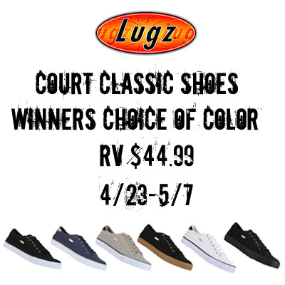 Winners choice of color Lugz Court Classic Shoes $44.99