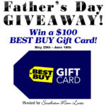 Father's Day $100 Best Buy Giveaway