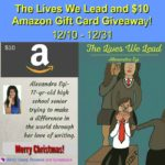 The Lives We Lead & $10 Amazon Gift Card Giveaway