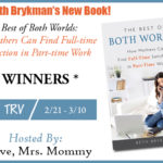 Copy of Beth Brykman's New Book Titled: The Best of Both Worlds: How Mothers Can Find Full-time Satisfaction in Part-time Work